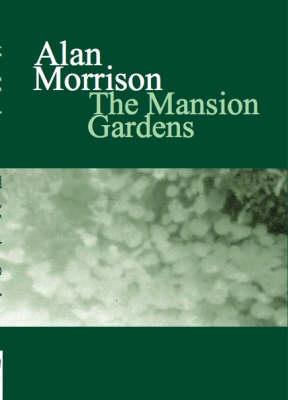 The Mansion Gardens (Paperback)