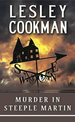 Murder in Steeple Martin - A Libby Sarjeant Murder Mystery Series 1 (Paperback)