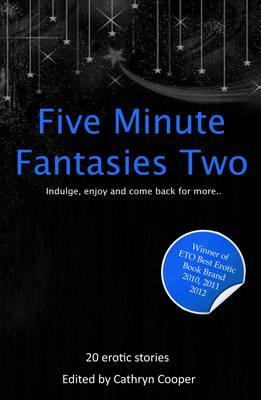 Five Minute Fantasies: Vol.2 - Five Minute Fantasies 2 (Paperback)