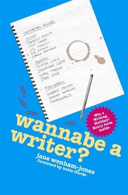 Wannabe a Writer? - Secrets to Success (Paperback)