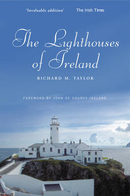 The Lighthouses of Ireland: A Personal Journey (Paperback)