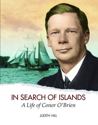 In Search of Islands: A Life of Conor O'Brien (Hardback)