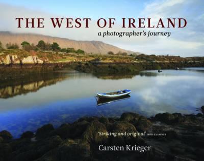 The West of Ireland: A Photographer's Journey (Hardback)