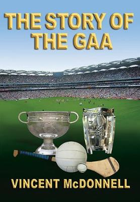 The Story of the GAA (Paperback)