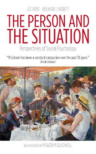 The Person and the Situation: Perspectives of Social Psychology (Paperback)