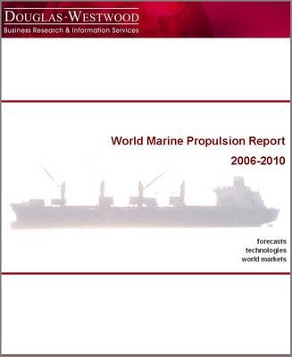 World Marine Propulsion Report 2006-2010 2006-2010: 3 - World S. (Spiral bound)