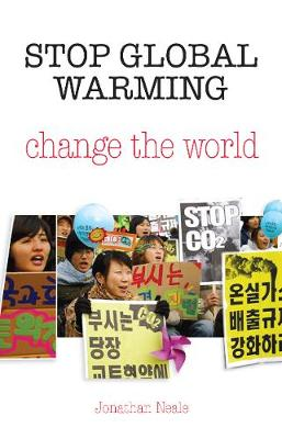 Stop Global Warming, Change The World (Paperback)