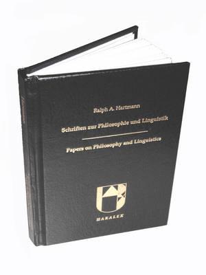 Schriften Zur Philosophie Und Linguistik - Papers on Philosophy and Linguistics (Hardback)