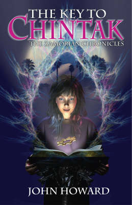 The Key to Chintak: Children's Edition: The Zamorian Chronicles (Paperback)