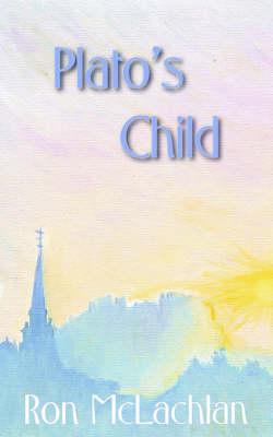 Plato's Child (Paperback)