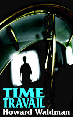 Time Travail (Paperback)