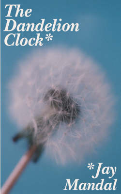 The Dandelion Clock (Paperback)