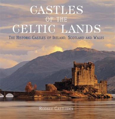 Castles of the Celtic Lands (Hardback)