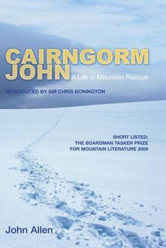 Cairngorm John: A Life in Mountain Rescue (Paperback)