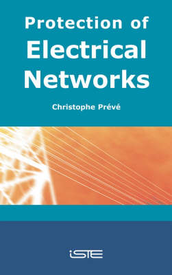 Protection of Electrical Networks (Hardback)