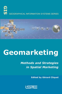 Geomarketing: Methods and Strategies in Spatial Marketing (Hardback)