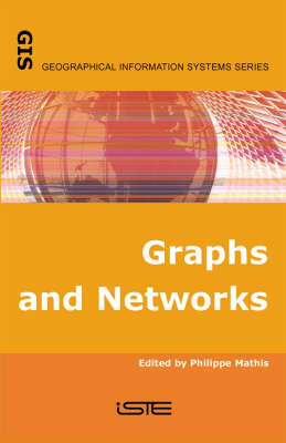 Graphs and Networks: Multilevel Modelling - Geographical Information Systems (Hardback)