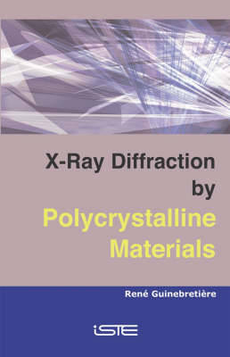 X-ray Diffraction by Polycrystalline Materials (Hardback)