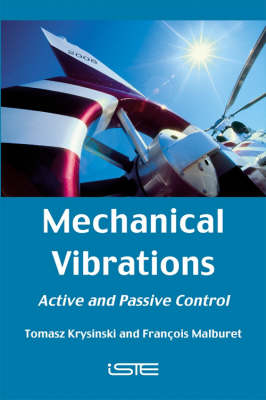Mechanical Vibrations: Active and Passive Control (Hardback)