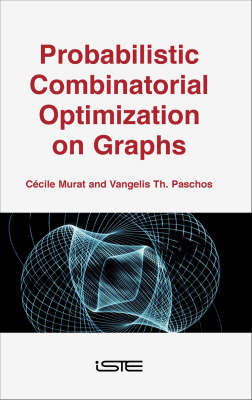 Probabilistic Combinatorial Optimization on Graphs (Hardback)
