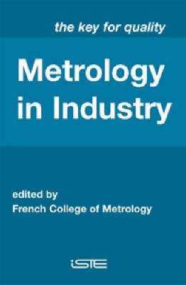 Metrology in Industry: The Key for Quality (Hardback)