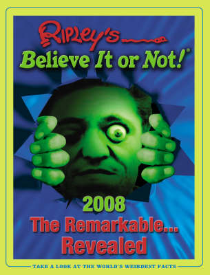 Ripley's Believe it or Not 2008 (Hardback)
