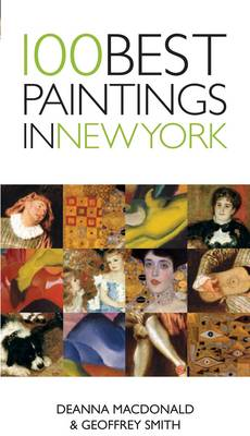 100 Best Paintings in New York - 100 Best Paintings (Paperback)
