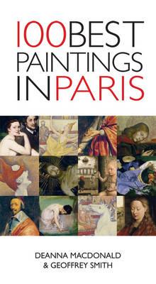 100 Best Paintings in Paris (Paperback)