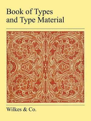 Book Of Types And Type Material (Paperback)