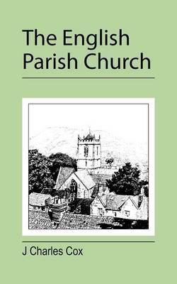 The English Parish Church (Paperback)