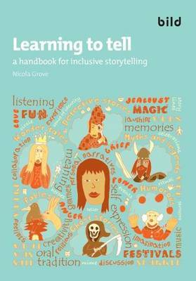 Learning to Tell: A Handbook for Inclusive Storytelling (Hardback)
