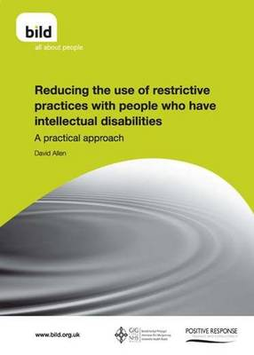Reducing the Use of Restrictive Practices with People Who Have Intellectual Disabilities (Paperback)