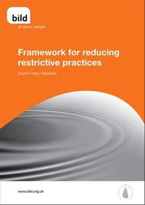 Framework for Reducing Restrictive Practices (Paperback)