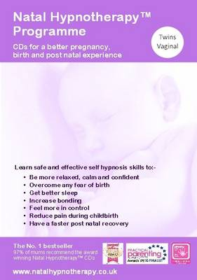 Natal Hypnotherapy Programme (Twins-Vaginal Birth at Hospital/Birth Centre): A Self Hypnosis CD Programme for a Better Pregnancy and Birth Experience - Natal Hypnotherapy (CD-Audio)