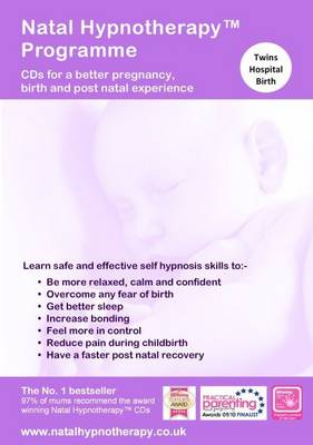 Natal Hypnotherapy Programme - Prepare for a Caesarean (Twins): CDs for a Better Pregnancy, Birth and Post Natal Experience (CD-Audio)