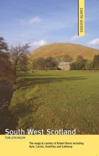 South West Scotland - Luath Guides (Paperback)