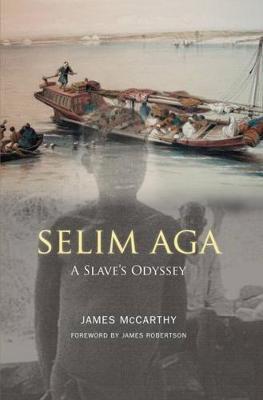 Selim Aga: A Slave's Odyssey (Hardback)