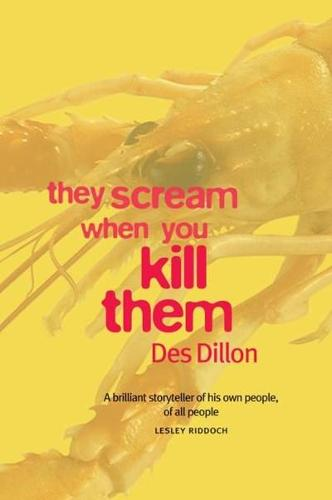 They Scream When You Kill Them (Paperback)