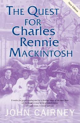 The Quest for Charles Rennie Mackintosh - Quest for (Paperback)