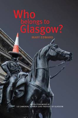 Who Belongs to Glasgow? (Paperback)