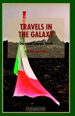 Travels in the Galaxy: A Family Travel Diary (Paperback)