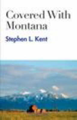 Covered with Montana (Paperback)