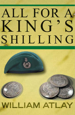 All for a King's Shilling (Hardback)