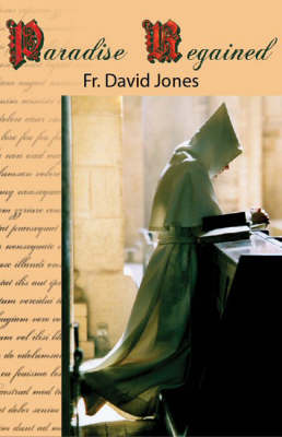 Paradise Regained: A Welsh Novice Monk (Hardback)