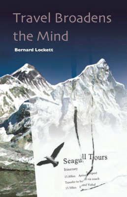 Travel Broadens the Mind (Hardback)