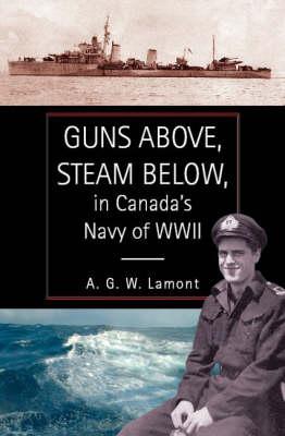 Guns Above, Steam Below (Hardback)