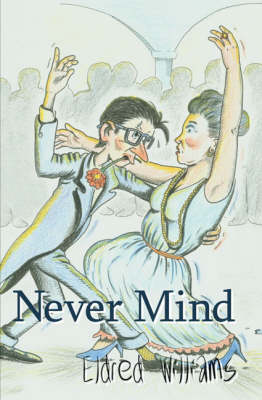 Never Mind (Hardback)