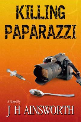 Killing Paparazzi (Hardback)