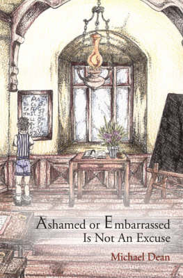 Ashamed or Embarassed is Not an Excuse (Hardback)