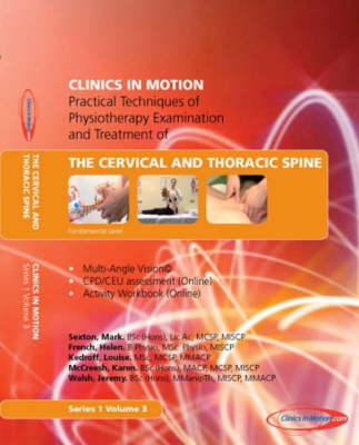 Practical Techniques of Physiotherapy Examination and Treatment of the Cervical and Thoracic Spine - Practical Techniques of Physiotherapy Examination & Treatment S. Series 1, v. 3 (DVD)